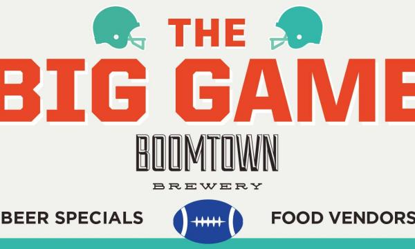 The Ultimate Super Bowl Party at Boomtown Brewery