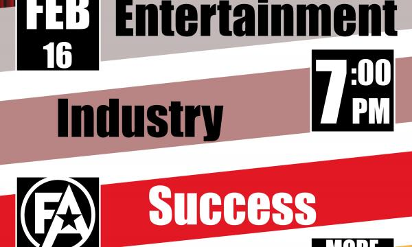 Flyer for the FREE Entertainment Industry Success Seminar taking place on February 16 at 7:00PM. Email pittopalace@gmail.com or text 626-800-5533 for more information.