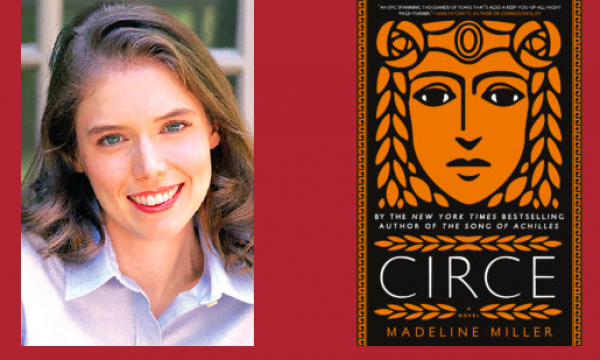 Featuring New York Times Best Selling Author Madeline Miller.