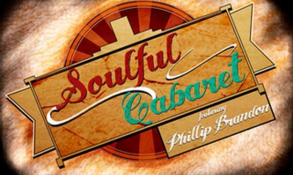 Soulful Cabaret featuring Phillip Brandon