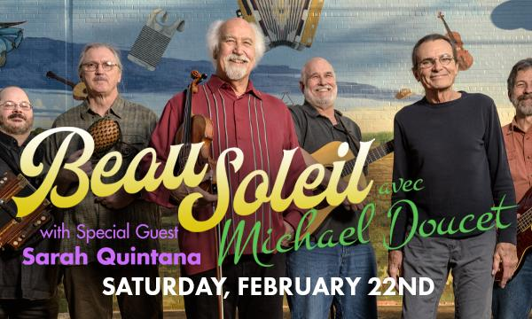 """Michael Doucet with the five other members of his band, BeauSoleil, and the title """"BeauSoleil, avec Michael Doucet with Special Guest Sarah Quintana"""" in foreground."""