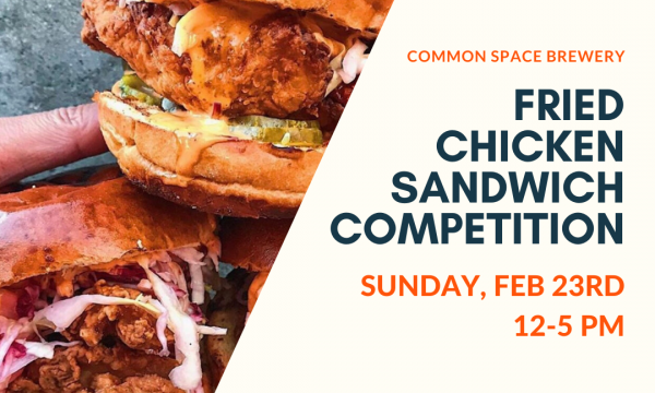 Fried Chicken Sandwich Competition at Common Space