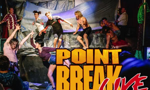 Point Break Live! The Ultimate Ride returns!