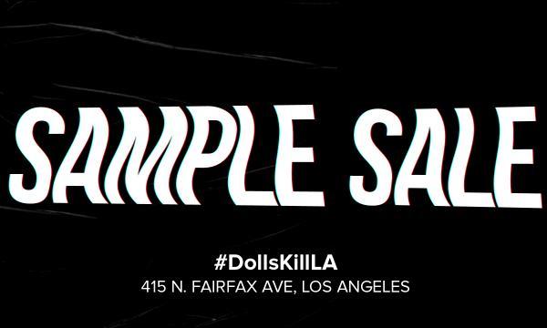 Dolls Kill LA Sample Sale