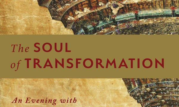The Soul of Transformation - An Evening with author Michael Meade