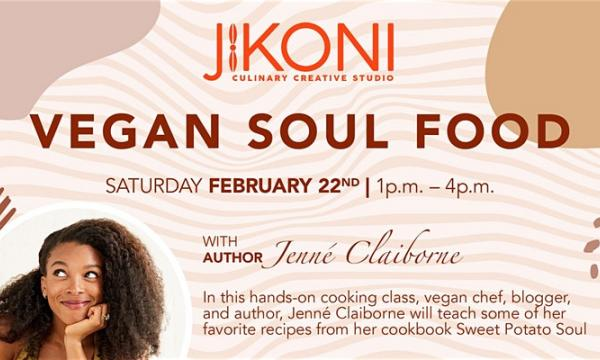 Main image for event titled Vegan Soul Food Cooking Class by Sweet Potato Soul Author Jenné Claiborne