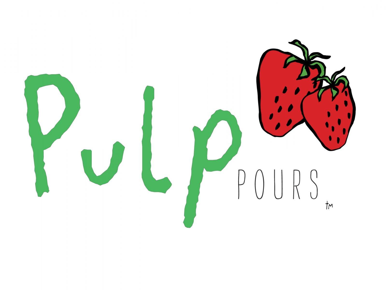 Pulp Pours