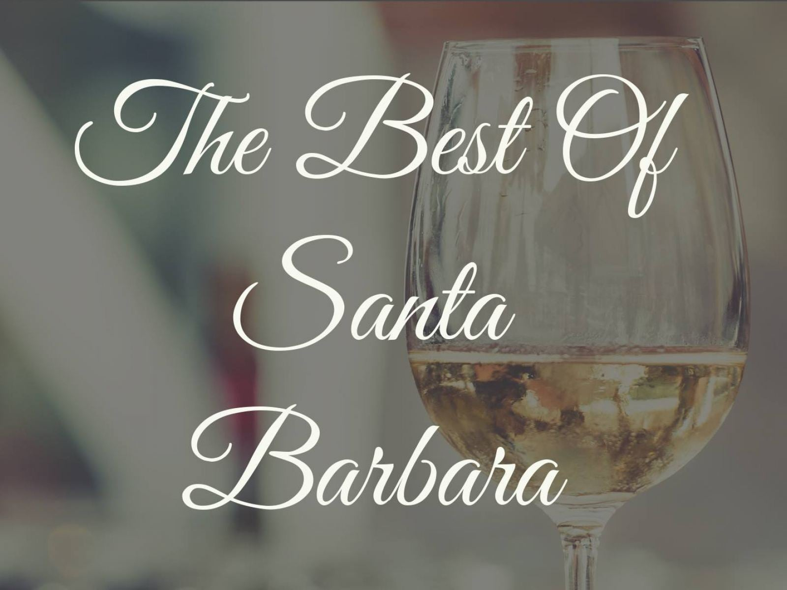 The Best Of Santa Barbara
