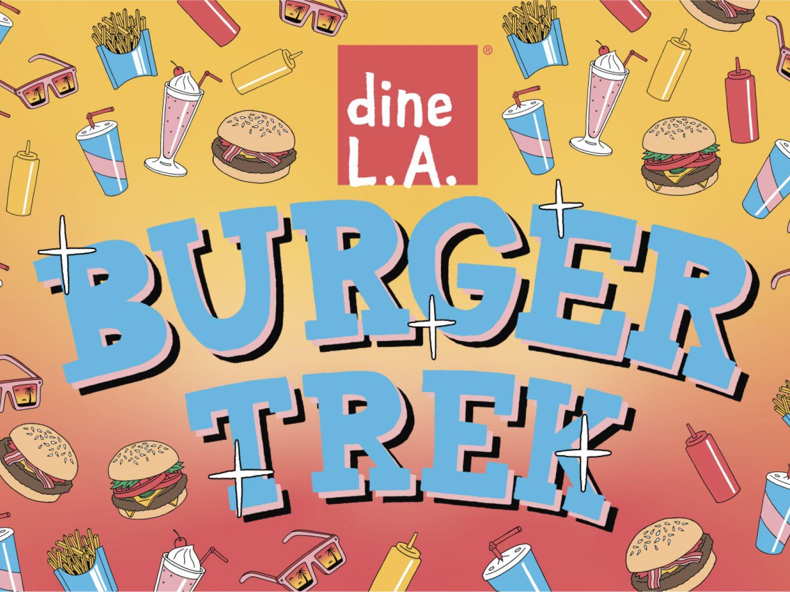 dineL.A. Burger Trek 2019