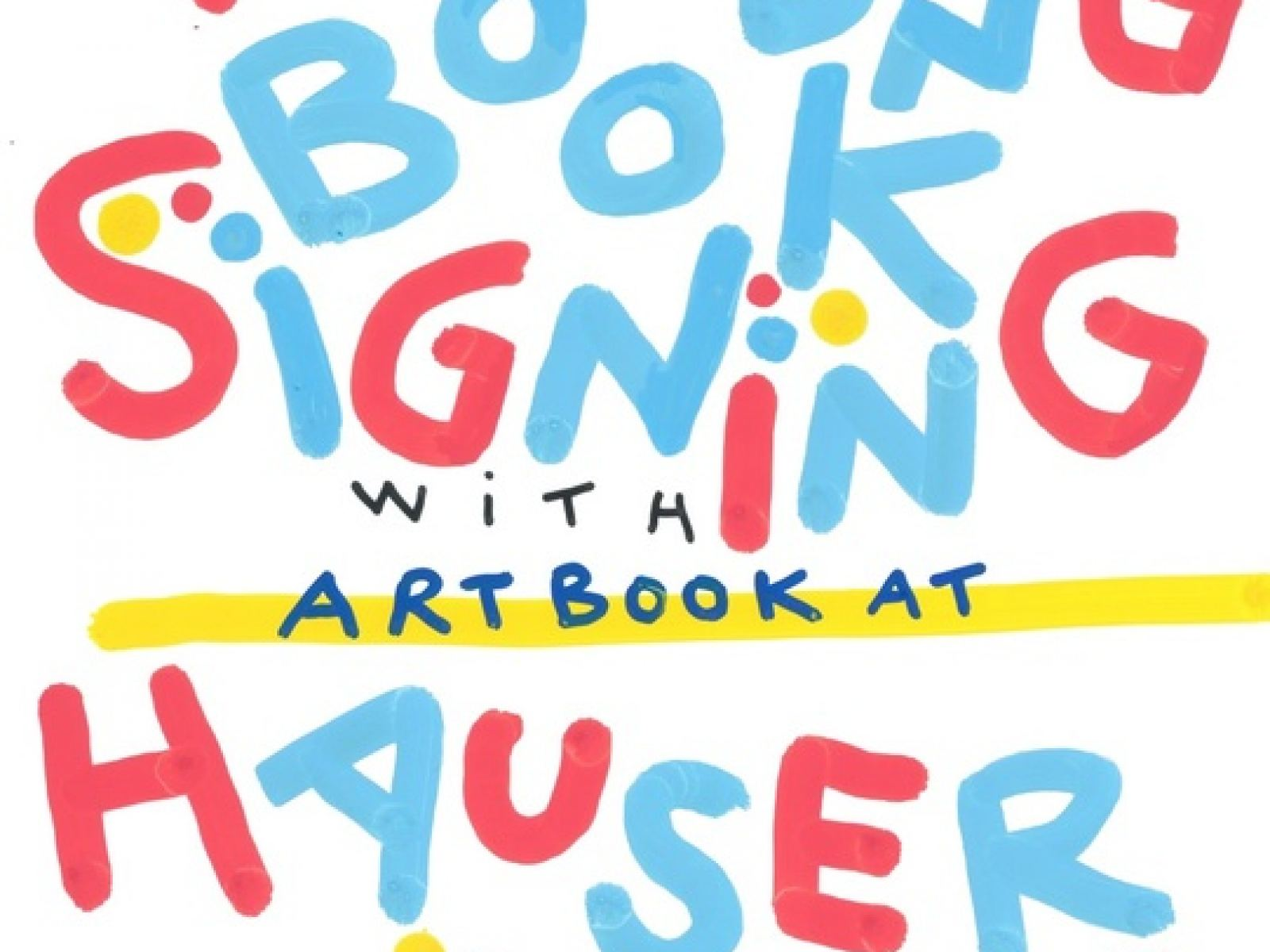 Hervé Tullet Reading and Book Signing with Artbook at Hauser
