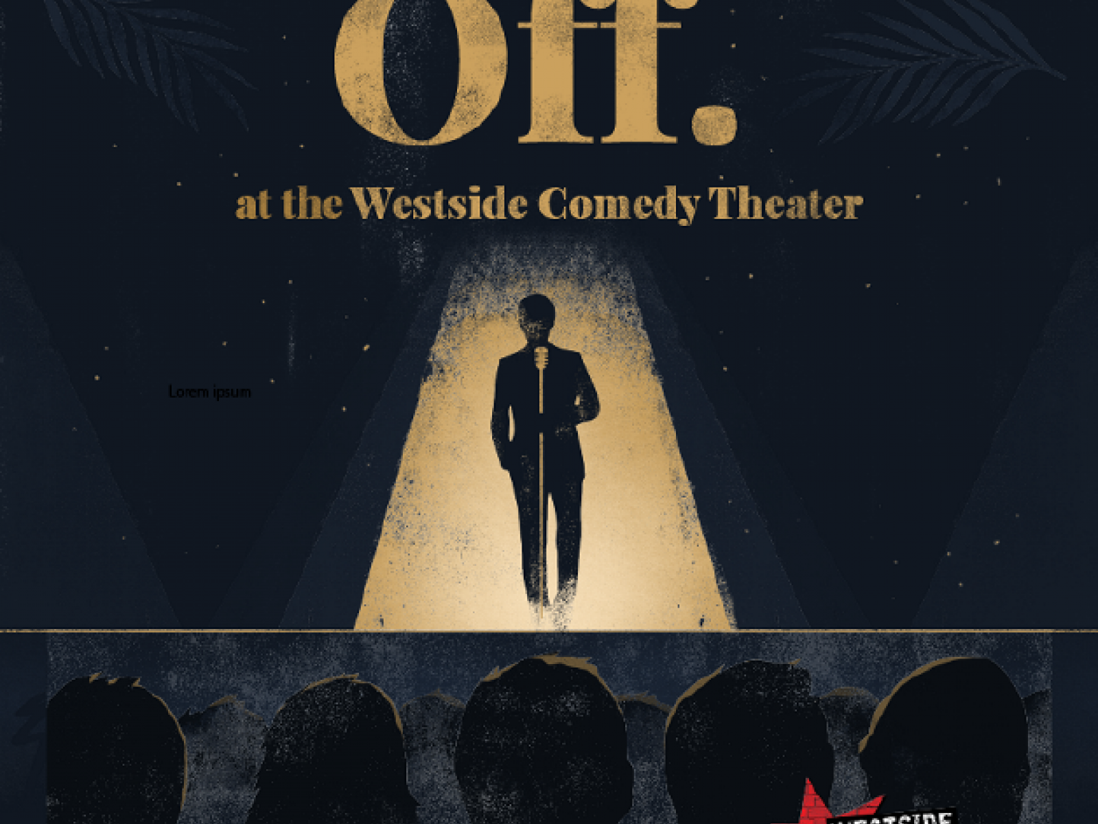 The Jump Off -  A Comedy Show at Westside Comedy Theater - 7/25/2019 at 8 pm