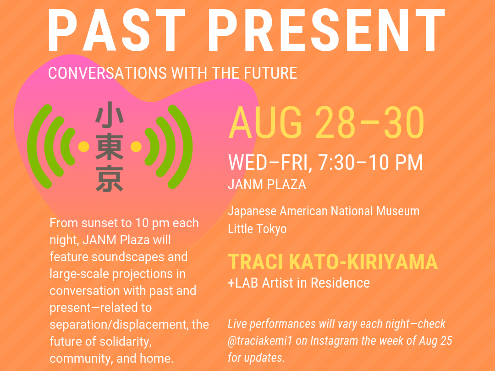 LTSC +LAB and JANM present Past Present, an outdoor soundscape and projection installation on ending cycles of displacement.
