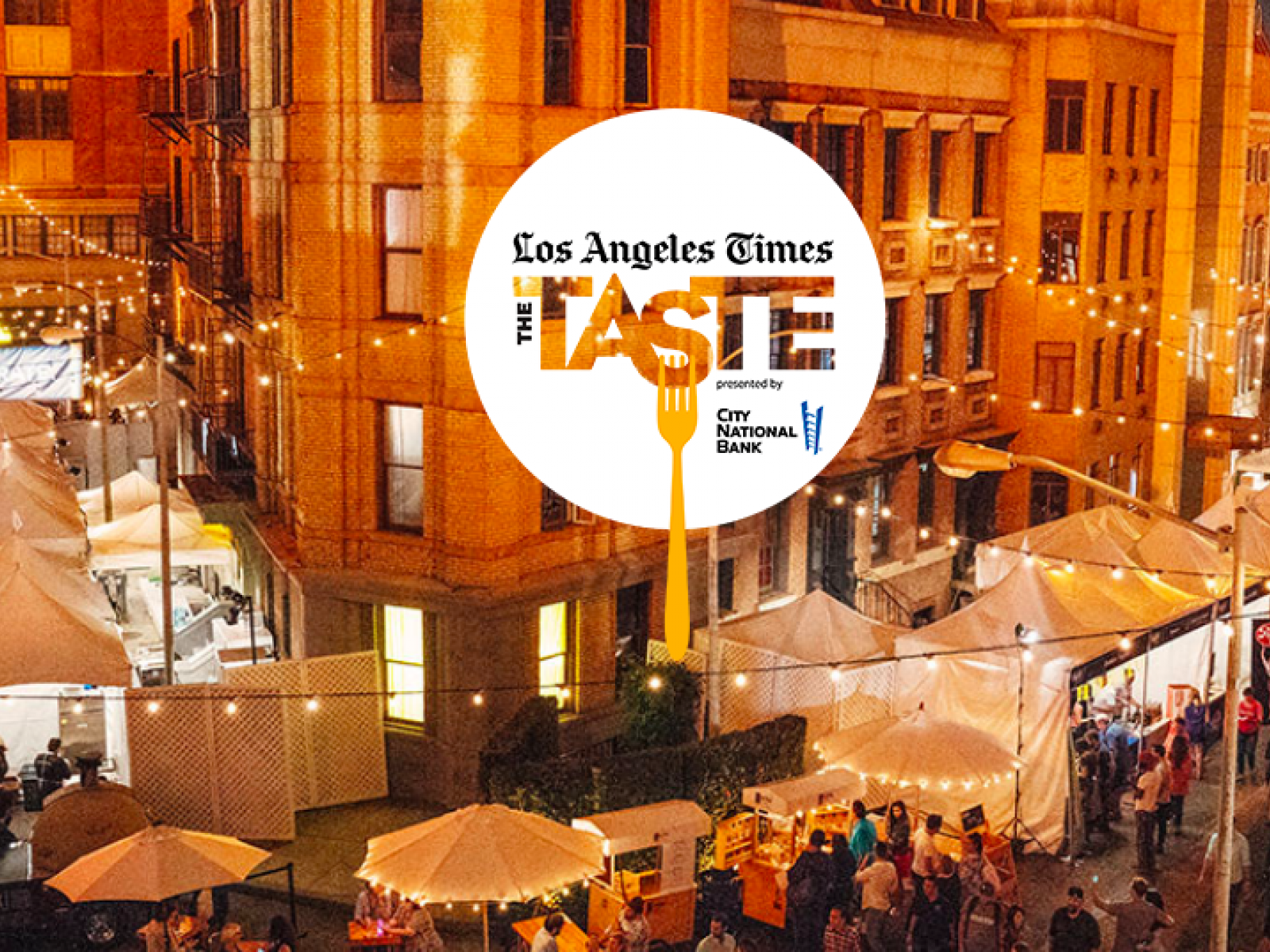 Main image for event titled Los Angeles Times' The Taste (OPENING NIGHT)