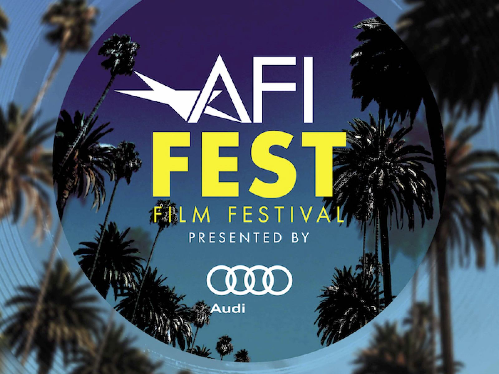AFI FEST 2019 presented by Audi