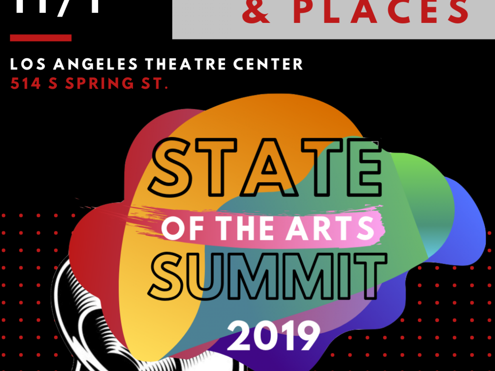 Arts for LA State of the Arts Summit logo; Los Angeles Theatre Center 514 S Spring Street; Friday 11/1