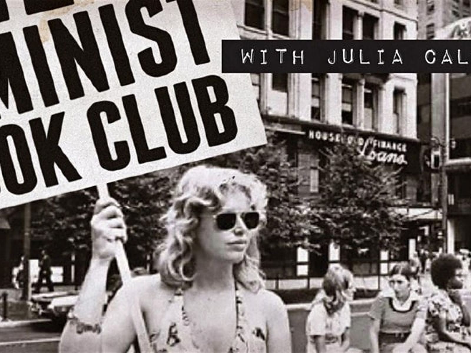 Main image for event titled Feminist Book Club with Julia Callahan