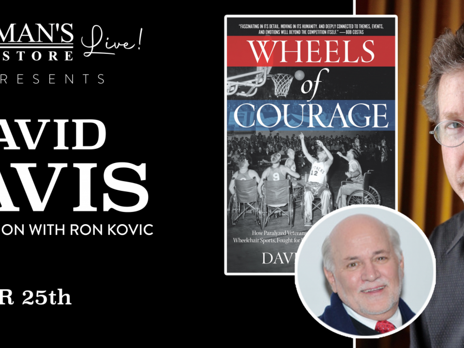 Main image for event titled Vroman's Live - David Davis, with Ron Kovic, discusses Wheels of Courage