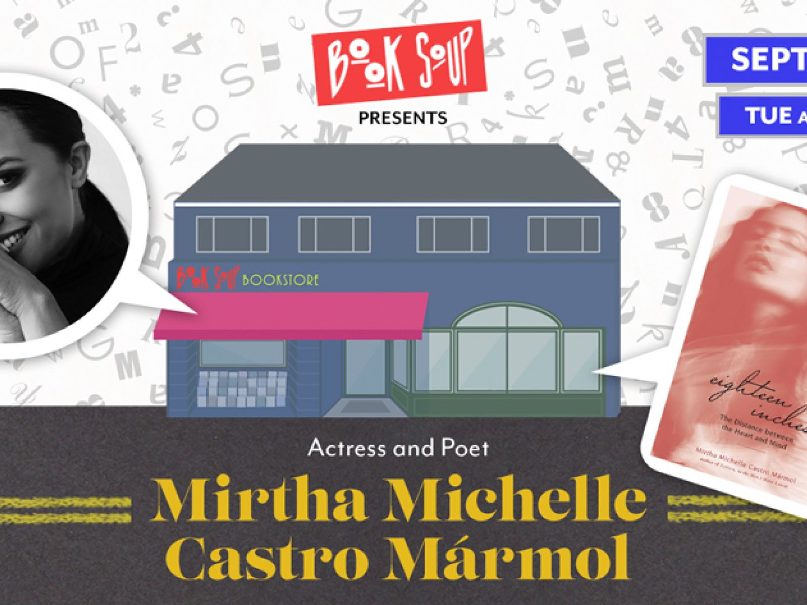 Main image for event titled Mirtha Michelle Castro Mármol presents Eighteen Inches: The Distance Between the Heart and Mind: by Book Soup