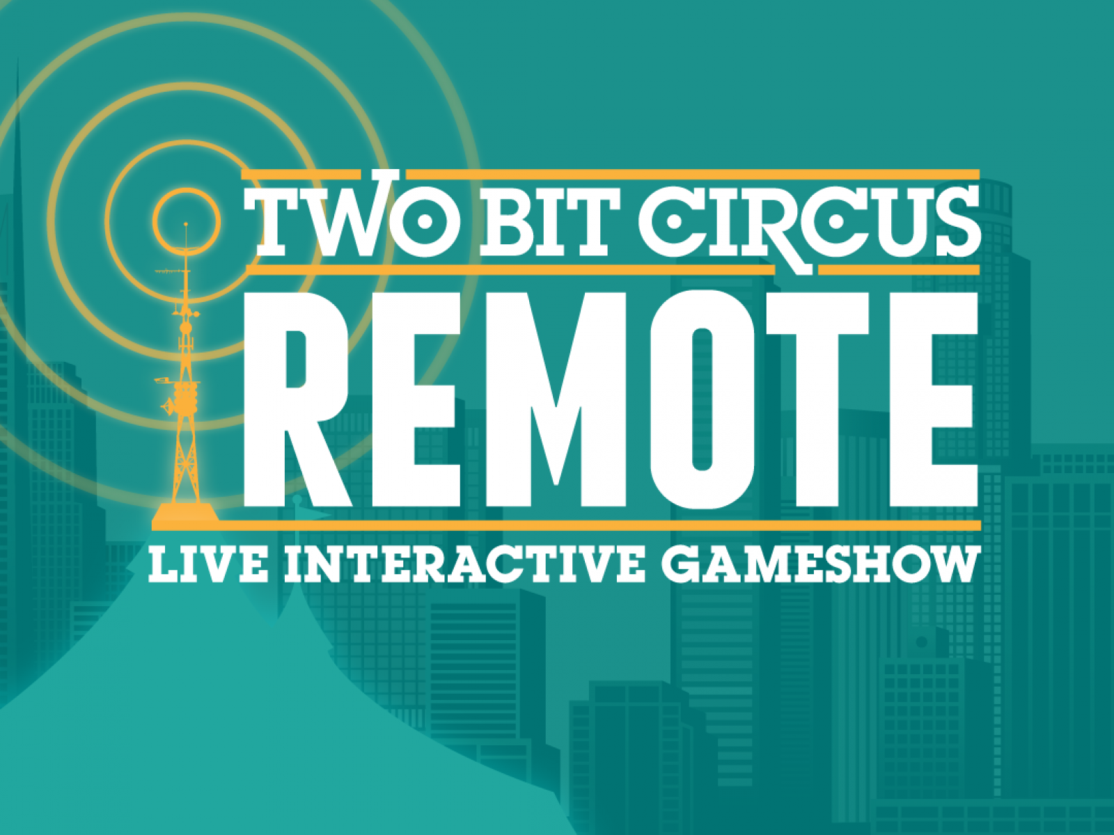 Two Bit Circus REMOTE