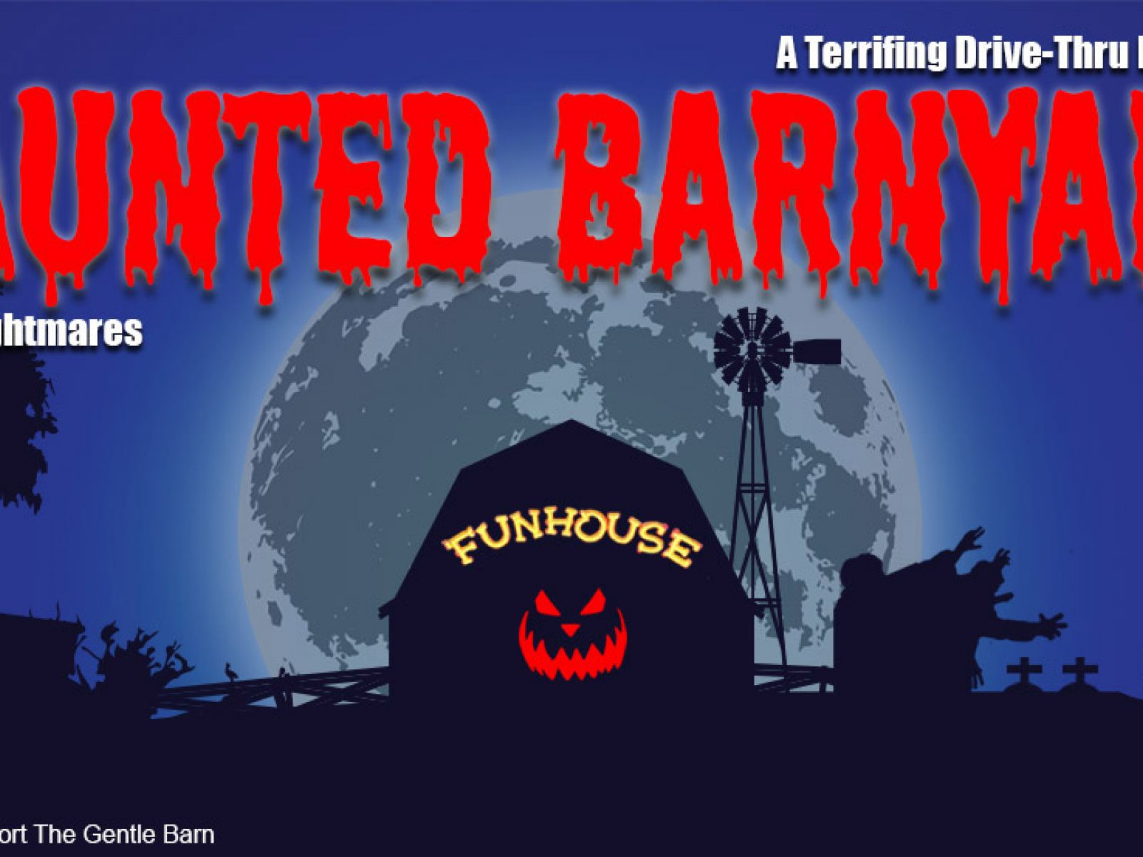 The Haunted Barnyard at The Gentle Barn