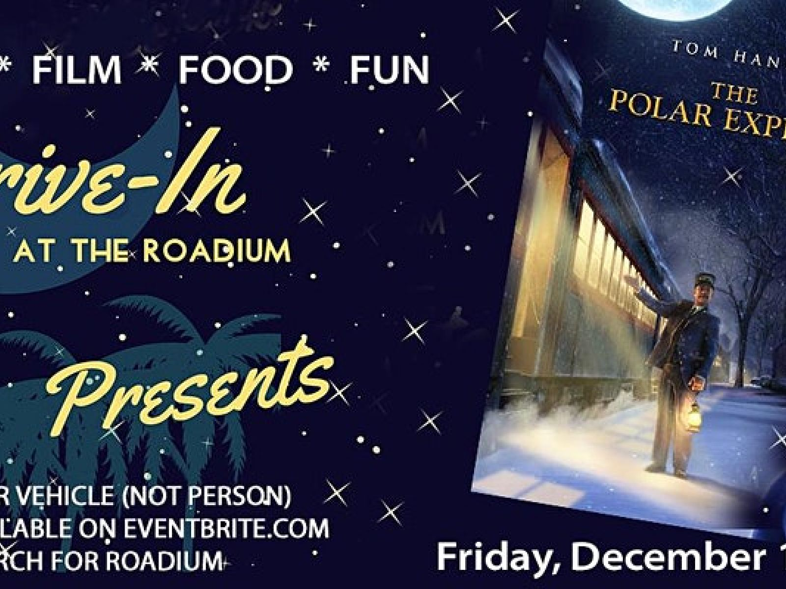 Main image for event titled THE POLAR EXPRESS - Presented by the Roadium Drive-In