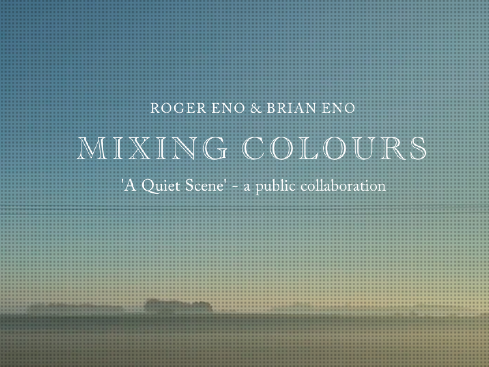 Main image for event titled OUTDOOR ART INSTALLATION OF WINNING ENTRIES FROM BRIAN AND ROGER ENOS' A QUIET SCENE GLOBAL VIDEO COLLABORATION (OPENING DAY)