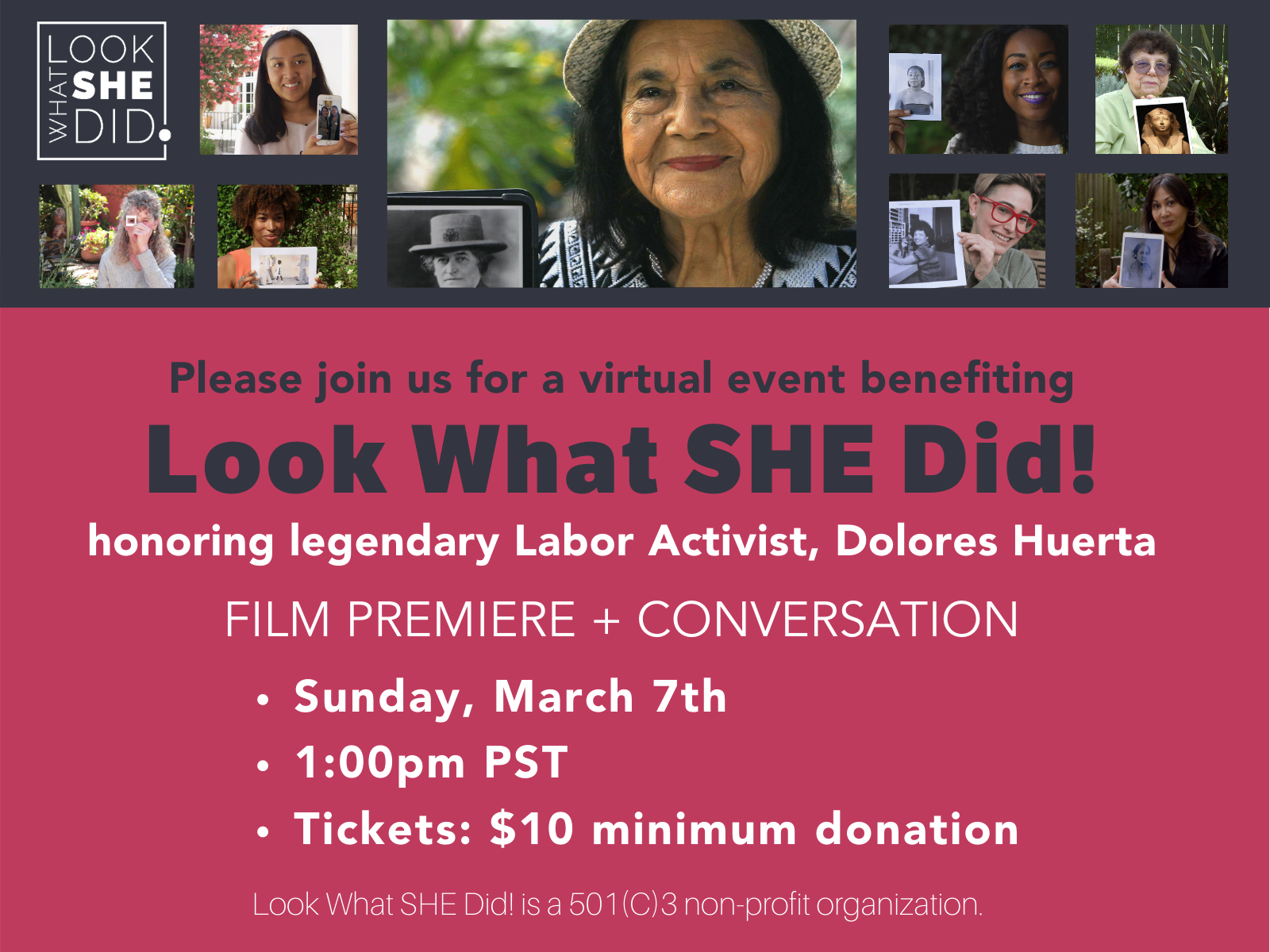 Header Image with Look What SHE Did! March 7 event details and photos of Dolores Huerta and other female storytellers from the Look What SHE Did! film collection.