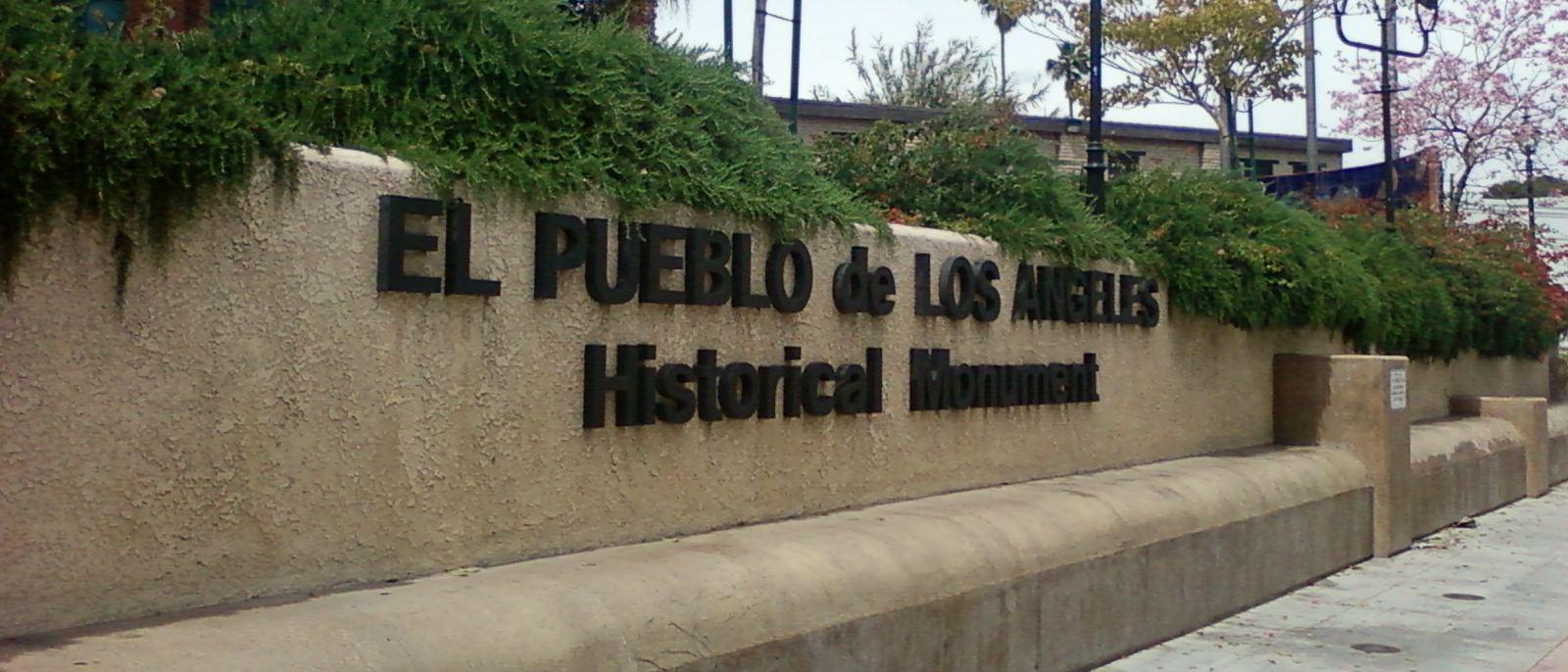 El Pueblo de Los Angeles Sign