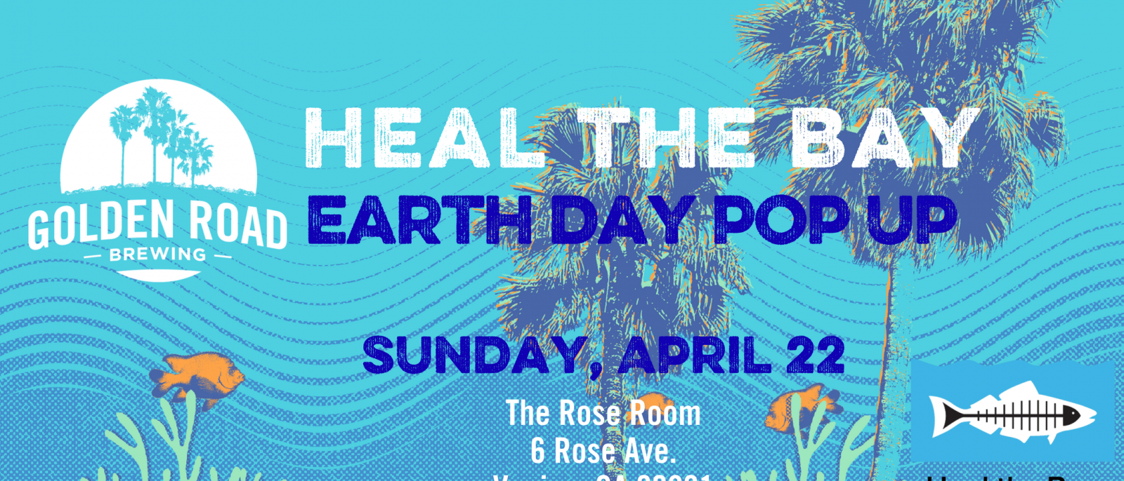 Heal the Bay Earth Day Pop Up 2019