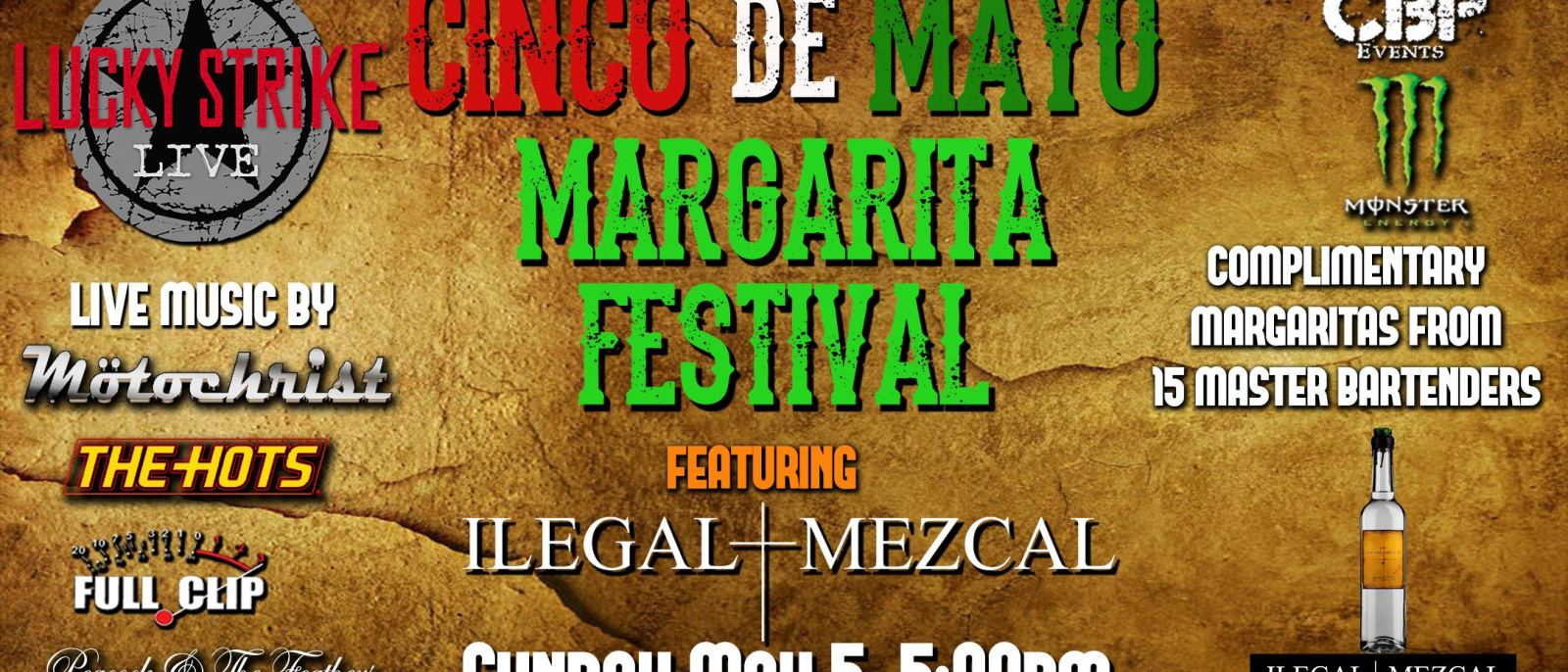 Cinco de Mayo Margarita Festival at Lucky Strike Live in Hollywood