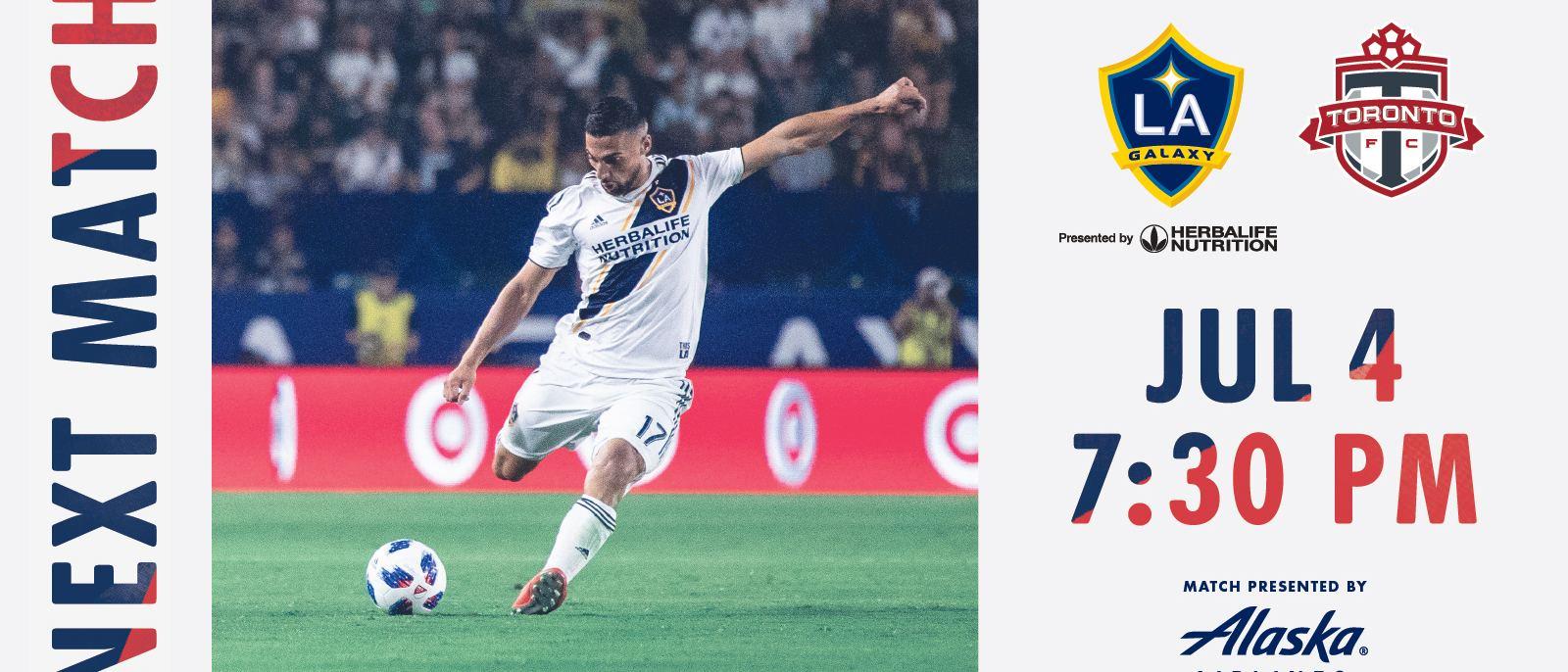 LA Galaxy vs Toronto FC at Dignity Health Sports Park on July 4, 2019