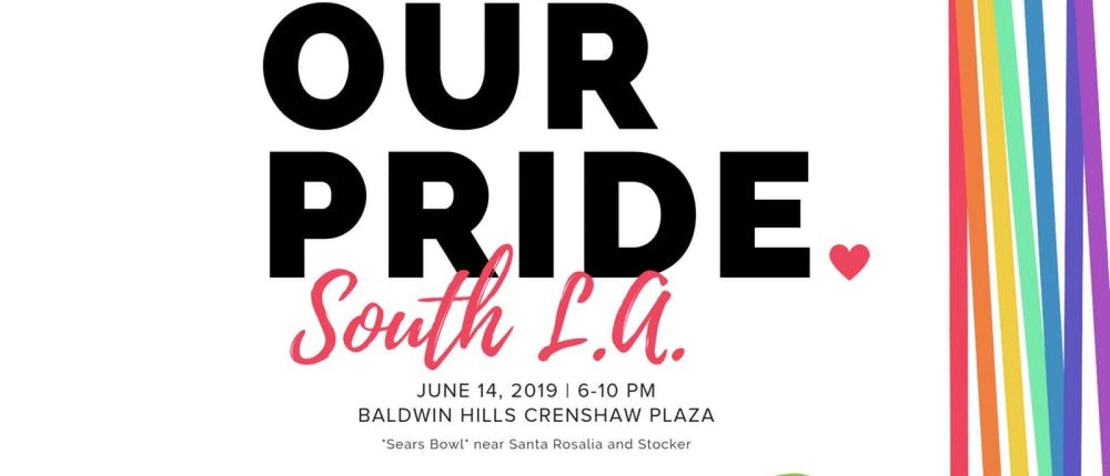 Our Pride South LA 2019 at Baldwin Hills Crenshaw Plaza