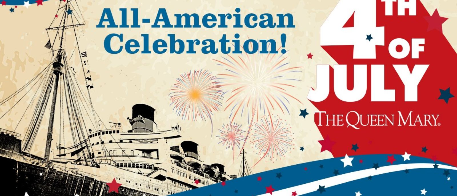 Queen Mary All-American 4th of July