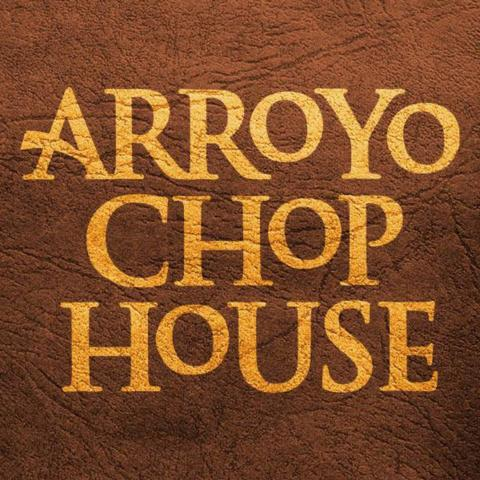 Arroyo Chop House