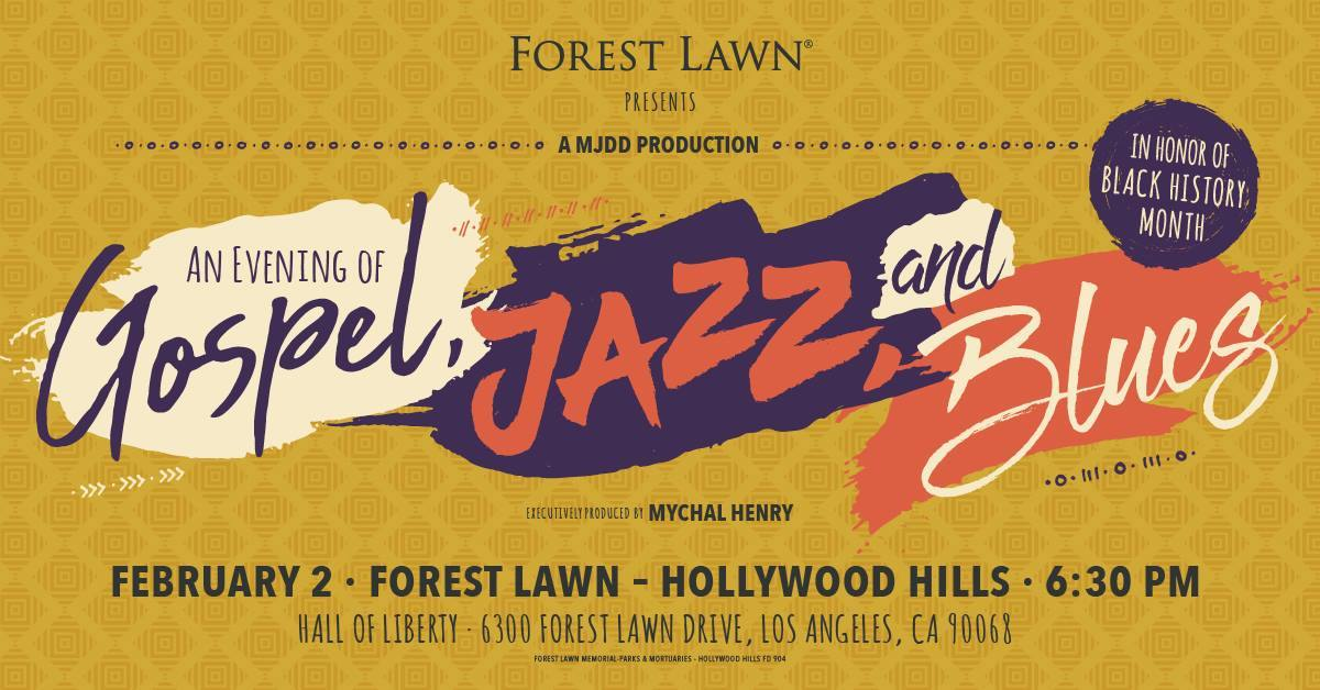 An Evening of Gospel, Jazz, and Blues at Forest Lawn Hollywood Hills​​​​​​​