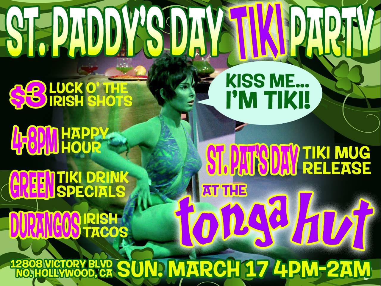 Tonga Hut St. Paddy's Day Tiki Party