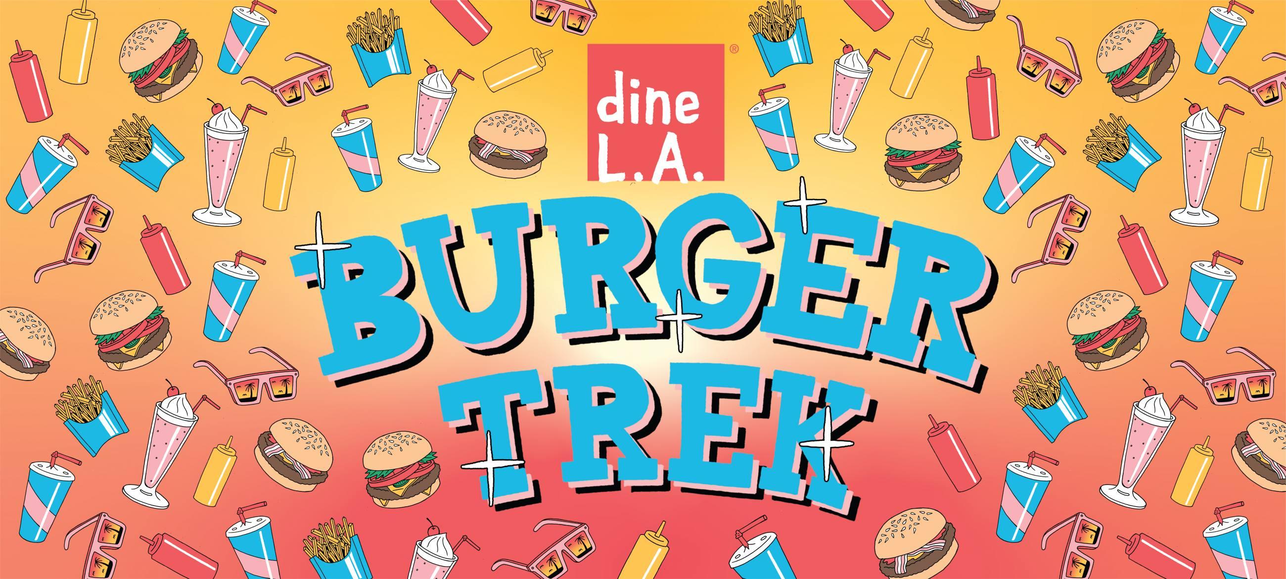 dineL.A. Burger Trek Landing Hero Image