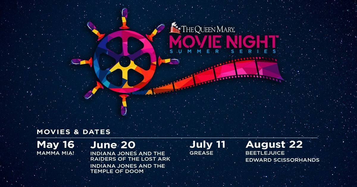 Movie Night Summer Series at The Queen Mary