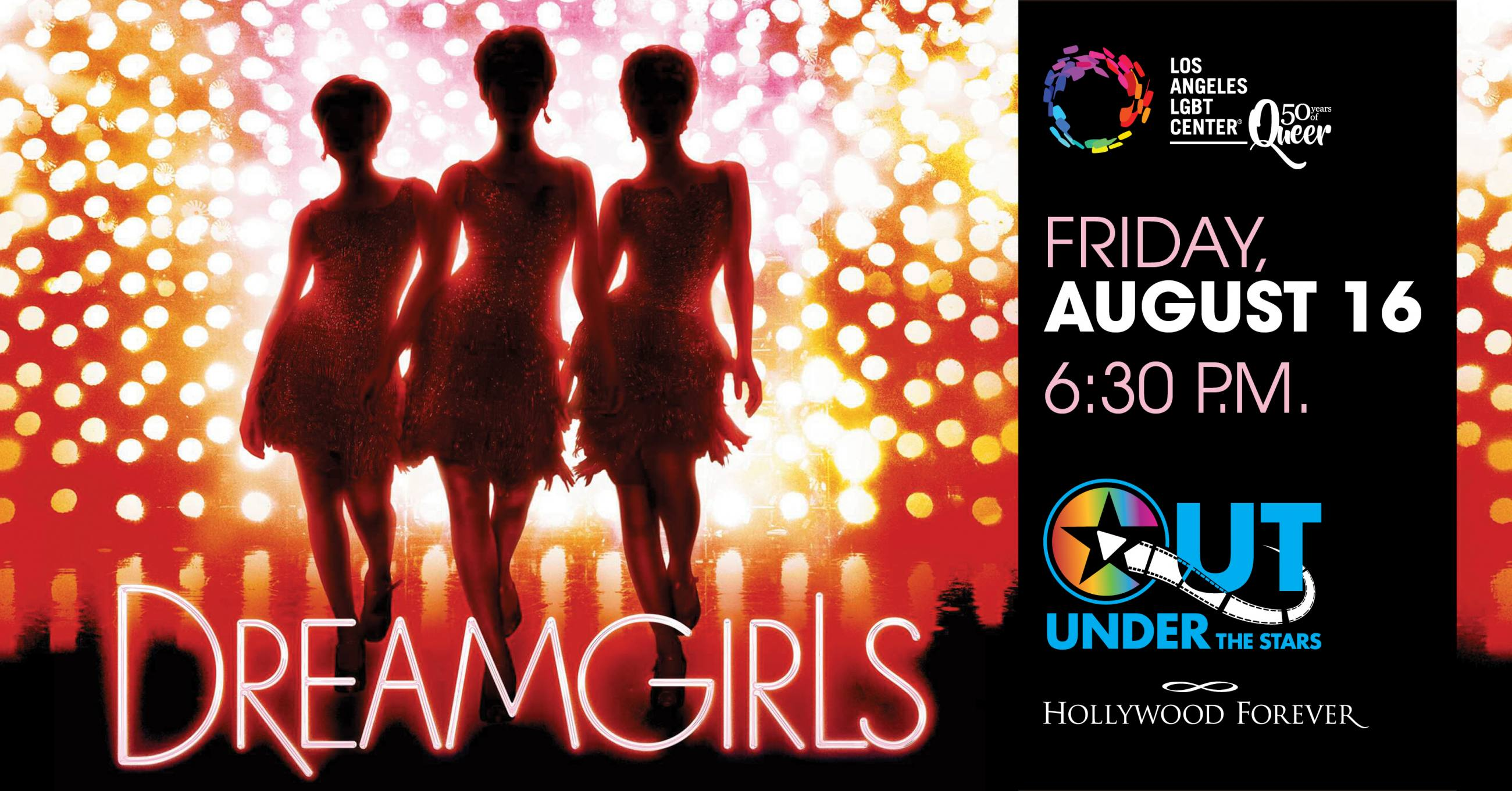 "OUT Under the Stars ""Dreamgirls"" at Hollywood Forever"