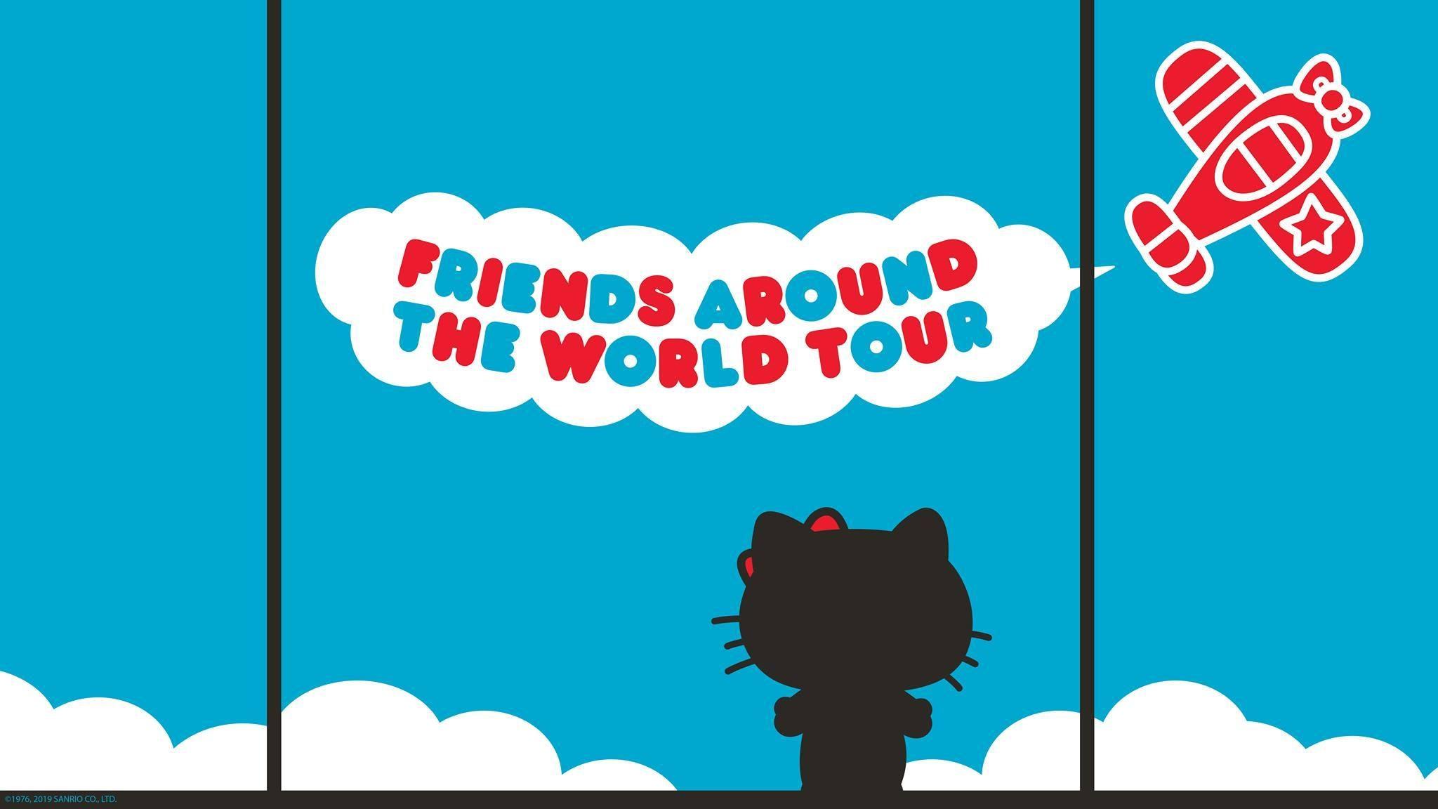 Hello Kitty Friends Around the World Tour
