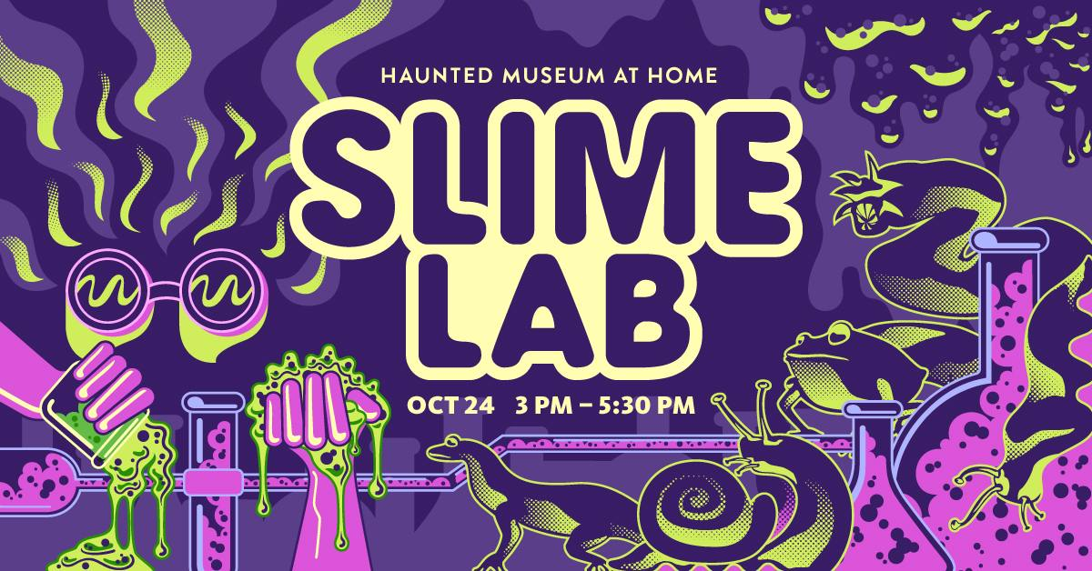 The Natural History Museum presents Haunted Museum at Home: Slime Lab